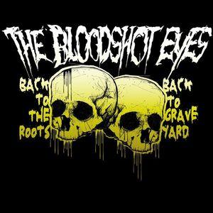 The Bloodshot Eyes