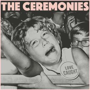 The Ceremonies