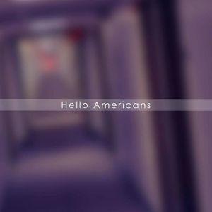 Hello Americans