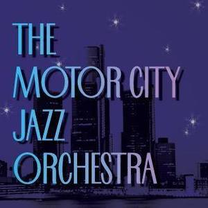 The Motor City Jazz Orchestra