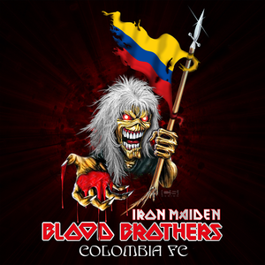 Colombian Blood Brothers - Iron Maiden Colombia Fan Club
