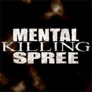 Mental Killing Spree