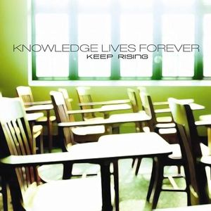Knowledge Lives Forever