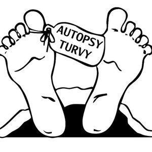 Autopsy Turvy