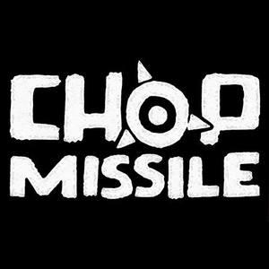 Chop Missile