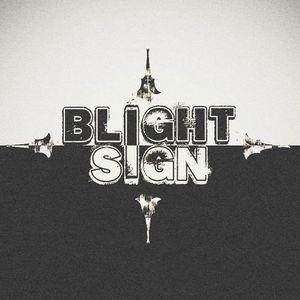Blight Sign