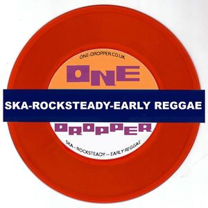 One Dropper Ska, Reggae, Rocksteady DJ