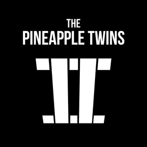 Pineapple Twins