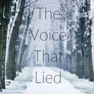 The Voice That Lied
