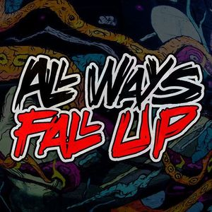 All Ways Fall Up