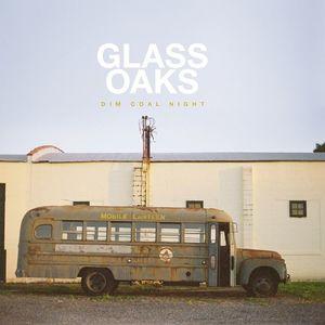 Glass Oaks