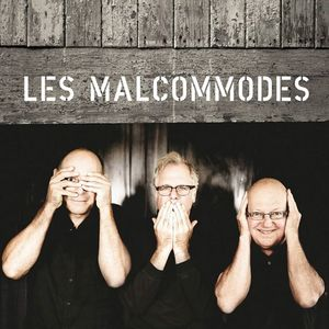 Les Malcommodes