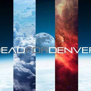 Dead For Denver