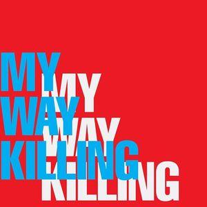 My Way Killing