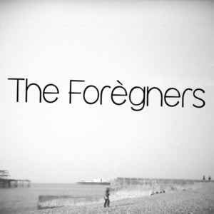 The Foregners