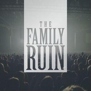 The Family Ruin