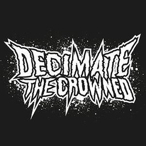 Decimate The Crowned