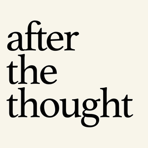 After The Thought