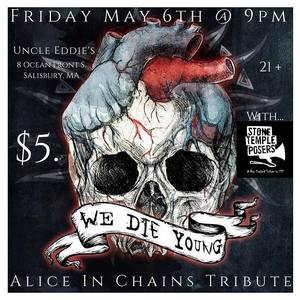 We Die Young - Boston's Premier Alice in Chains Tribute Band