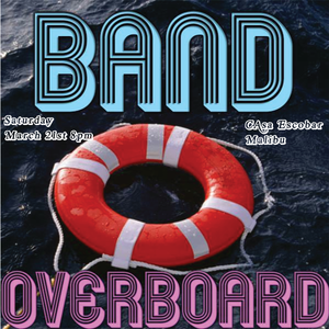 Band Overboard