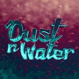 Dust n Water