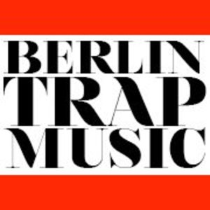 BTM - Berlin Trap Music