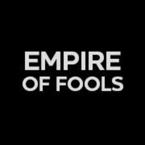 Empire of Fools