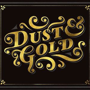 Dust & Gold
