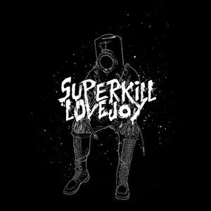 Superkill Lovejoy
