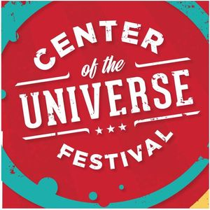 Center of the Universe Festival