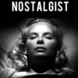 Nostalgist