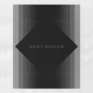 Dicey Hollow