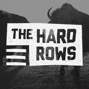 The Hard Rows