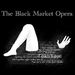 The Black Market Opera