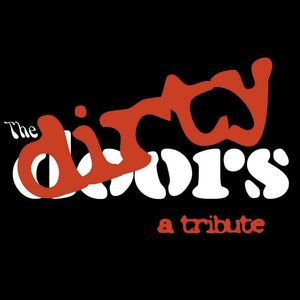 The Dirty Doors: A Tribute