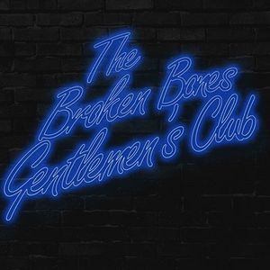 The Broken Bones Gentlemen's Club