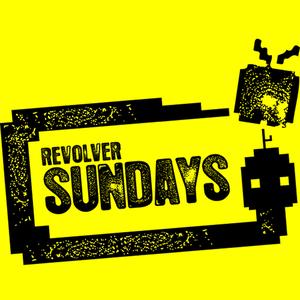 Revolver Sundays