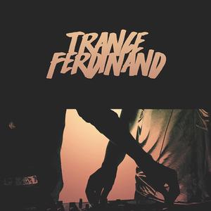 Trance Ferdinand