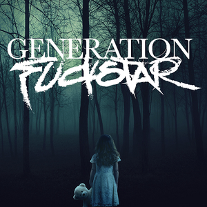 Generation Fuckstar