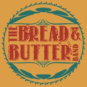 The Bread and Butter Band