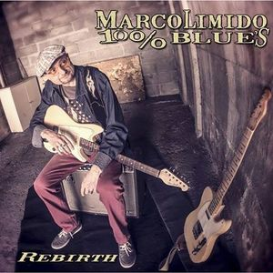 Marco Limido 100% Blue'S New CD Rebirth