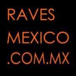 Raves Mexico