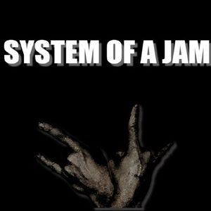 System of a jam