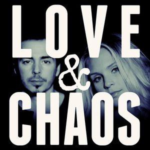 Love & Chaos