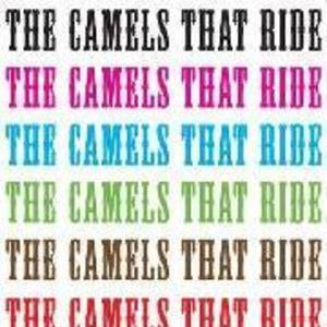 The Camels That Ride