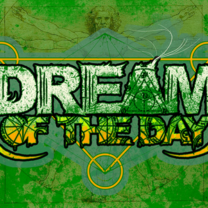 Dream of the Day