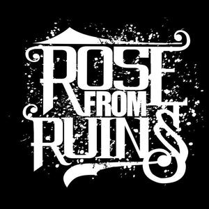 Rose From Ruins