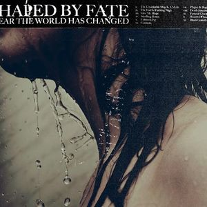 Shaped by Fate