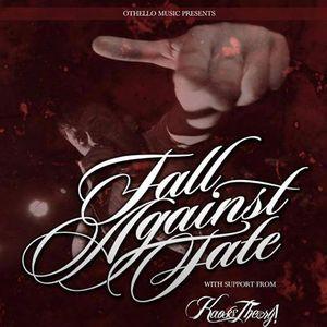 Fall Against Fate