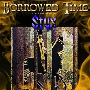 Borrowed Time: A Tribute to the Music of STYX